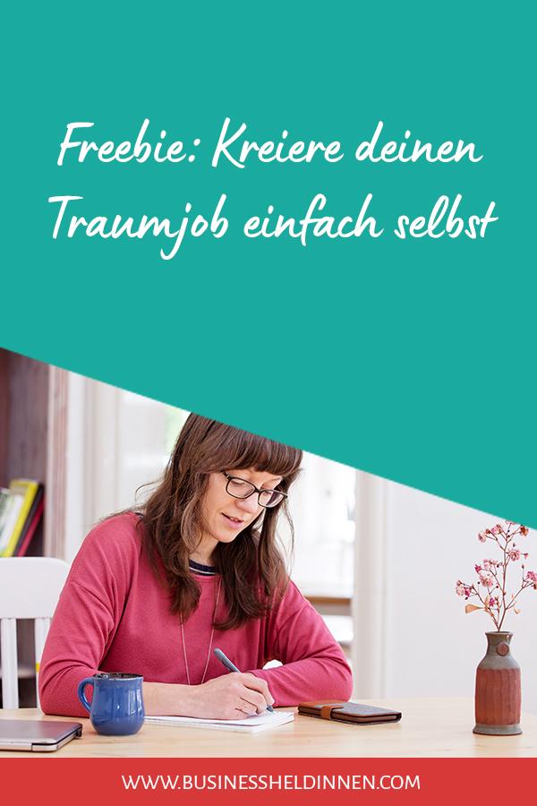 Freebie: Kreiere deinen Traumjob einfach selbst