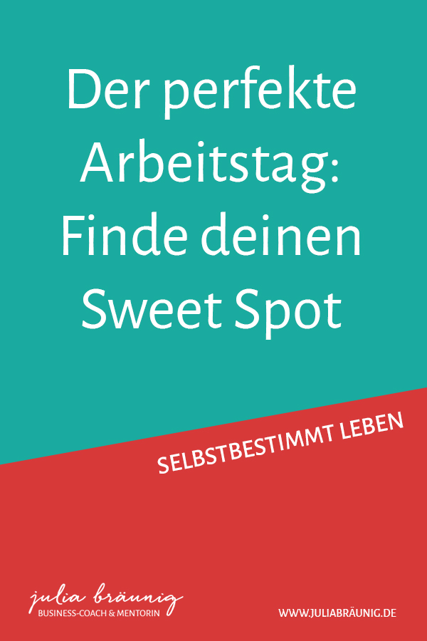 Der perfekte Arbeitstag: Finde deinen Sweet Spot