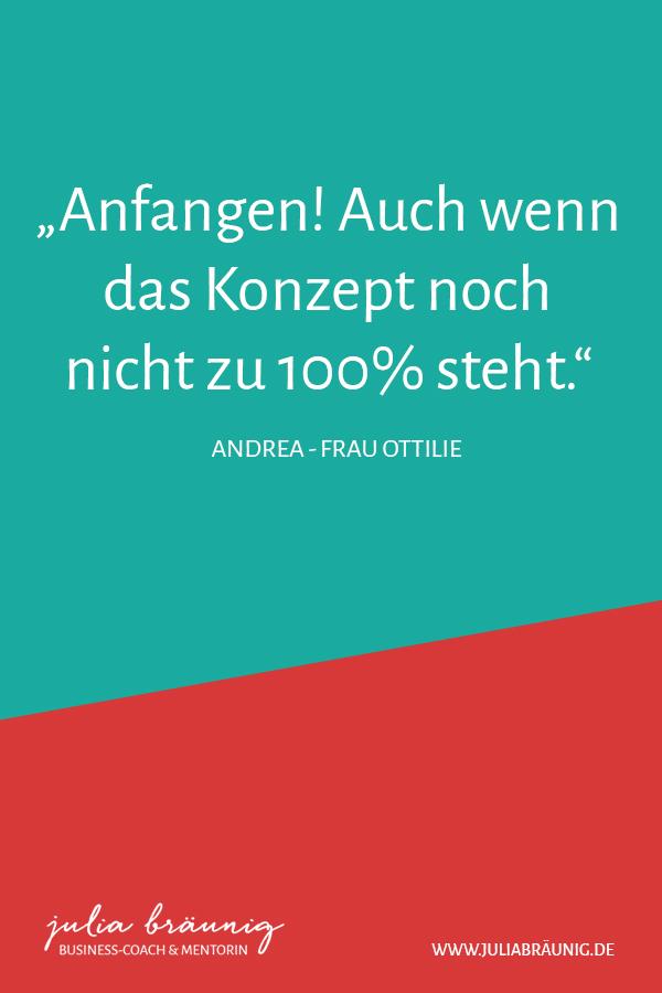 "Business-Heldinnen: Andrea alias ""Frau Ottilie"" im Interview"
