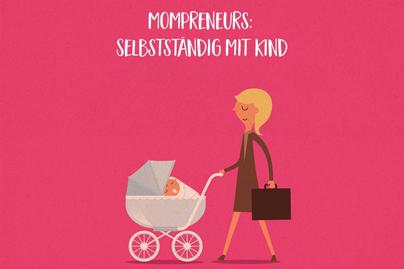Mein erstes Buch ist da: Mompreneurs - Selbstständig mit Kind