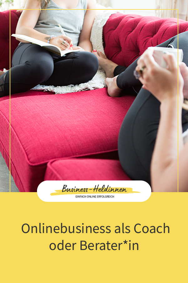 Online-Business als Coach, Beraterin oder Trainerin