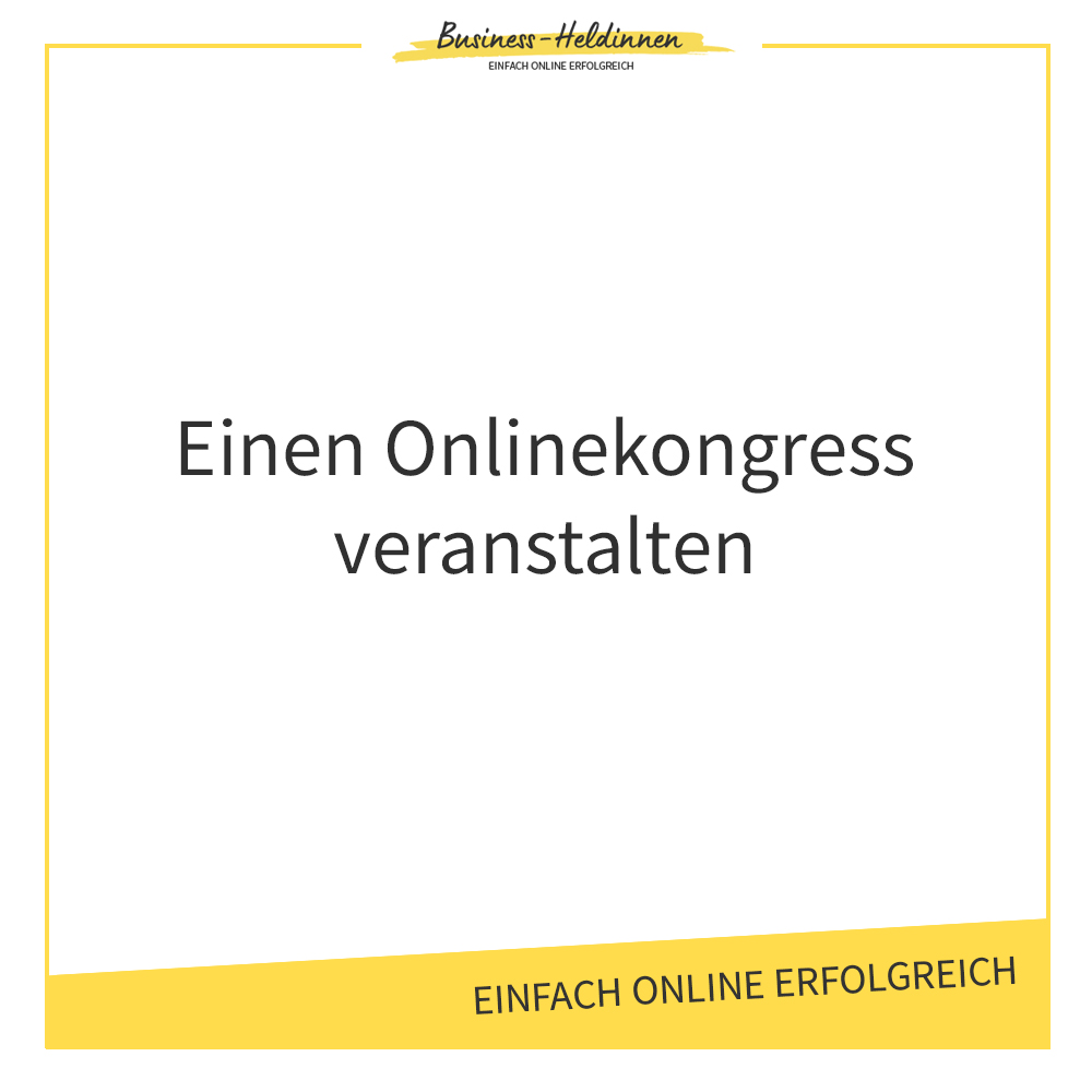 Wie du einen Onlinekongress veranstaltest