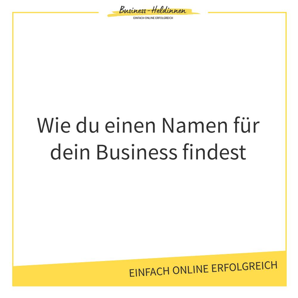 Wie du einen Namen für dein Business findest