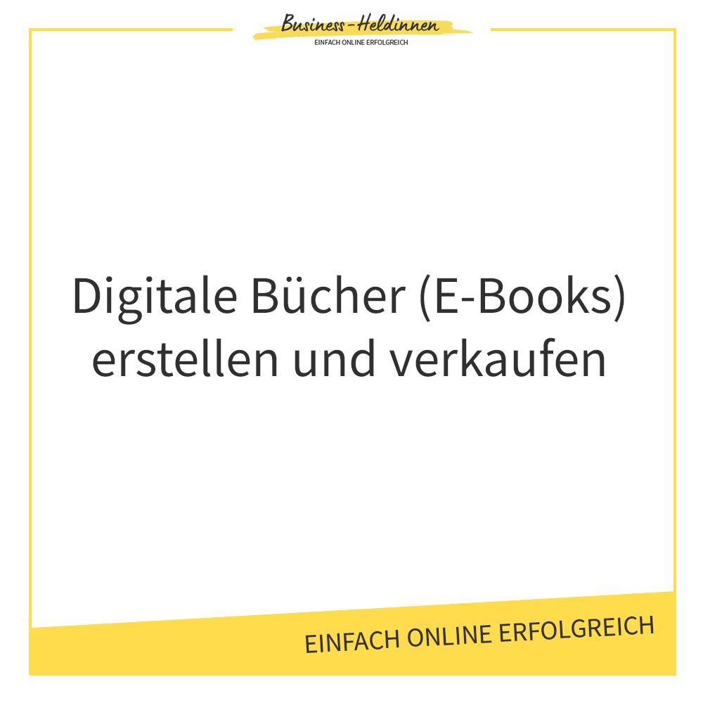 Digitale Bücher (E-Books) erstellen und verkaufen