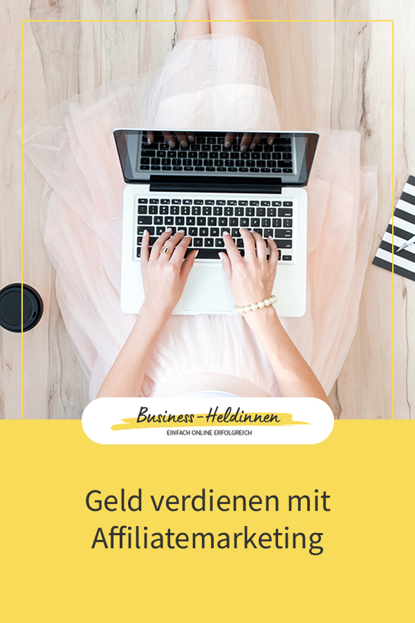 Blog-Business: Geld verdienen mit Affiliatemarketing