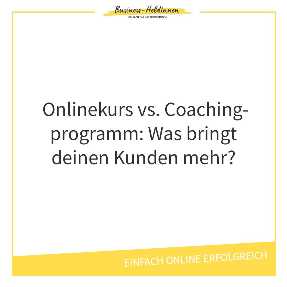Onlinekurs vs. Online-Gruppenprogramm: Was bringt deinen Kunden bessere Ergebnisse?