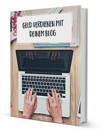 Geldverdienen mit deinem Blog