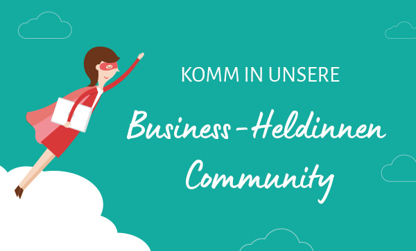 Komm in die Businessheldinnen-Community