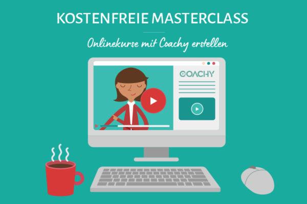 Kostenfreie Masterclass: Onlinekurse und -programme erstellen mit Coachy