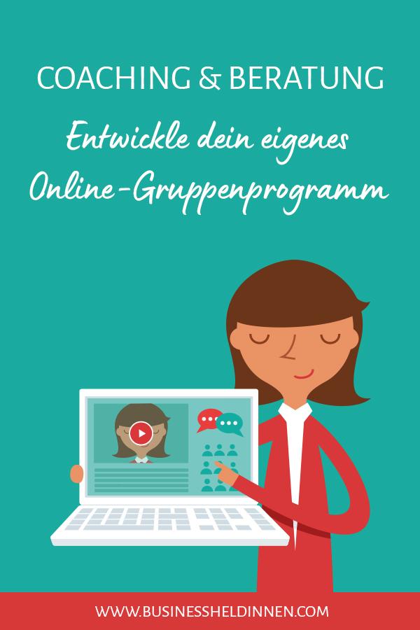 """Onlinekurs """"Entwickle dein Online-Gruppenprogramm"""""""