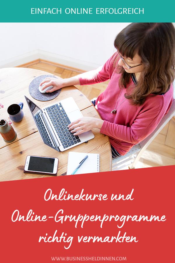 Onlinekurse und Online-Gruppenprogramme richtig vermarkten in 10 Schritten