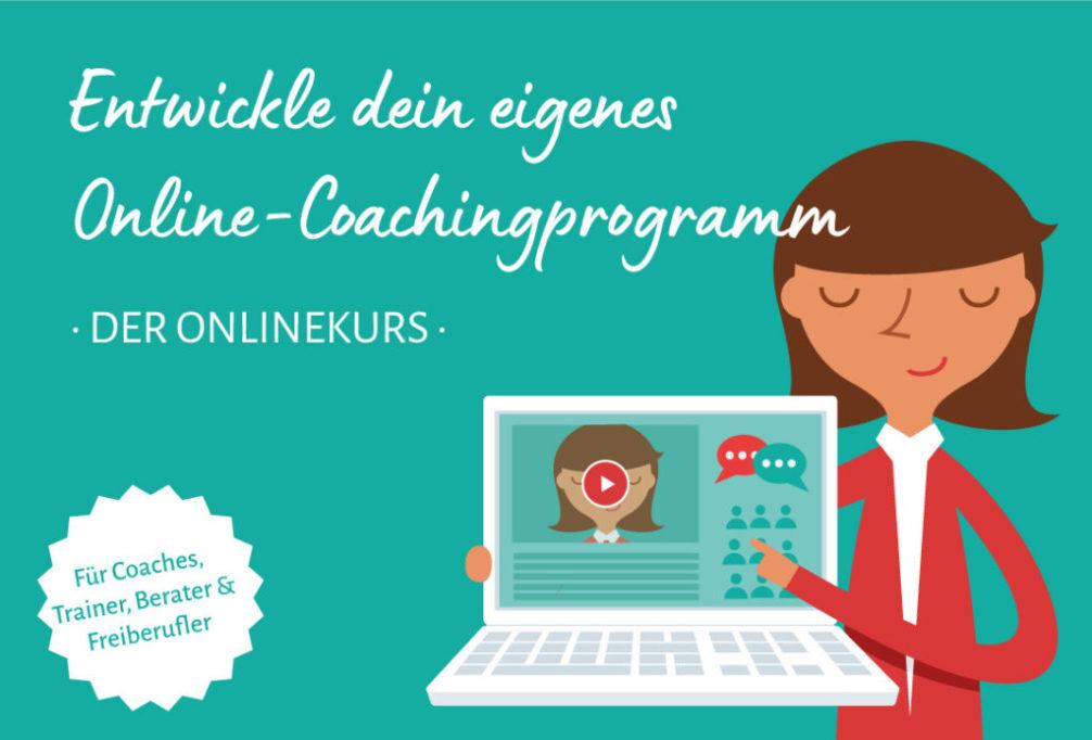 Entwickle dein eigenes Coachingprogramm