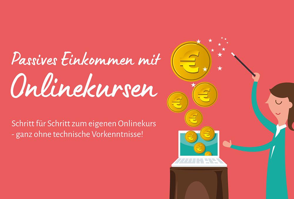 Passives Einkommen mit Onlinekursen