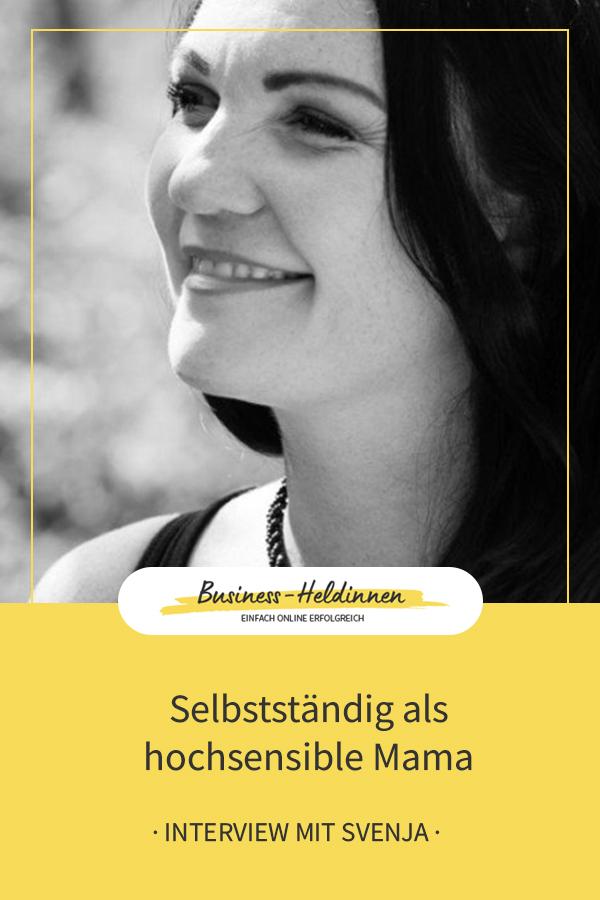 Entspannt als hochsensible Mama mit Onlinebusiness - Interview mit Svenja Loewe