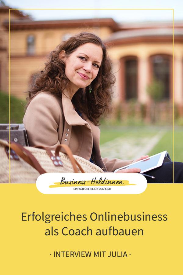 Onlinebusiness als Coach mit Leichtigkeit und Freude - Interview mit Julia Lakaemper