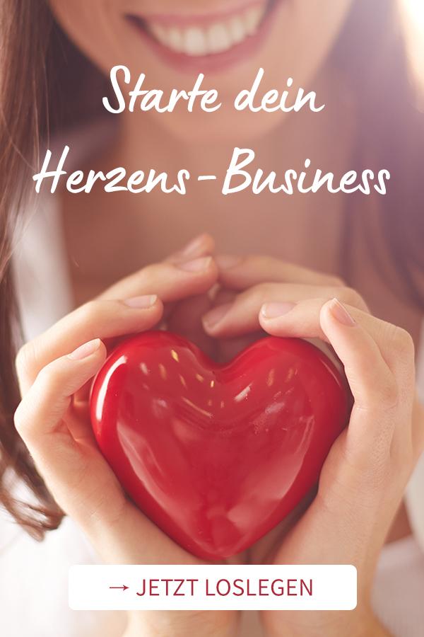 Starte dein Herzens-Business