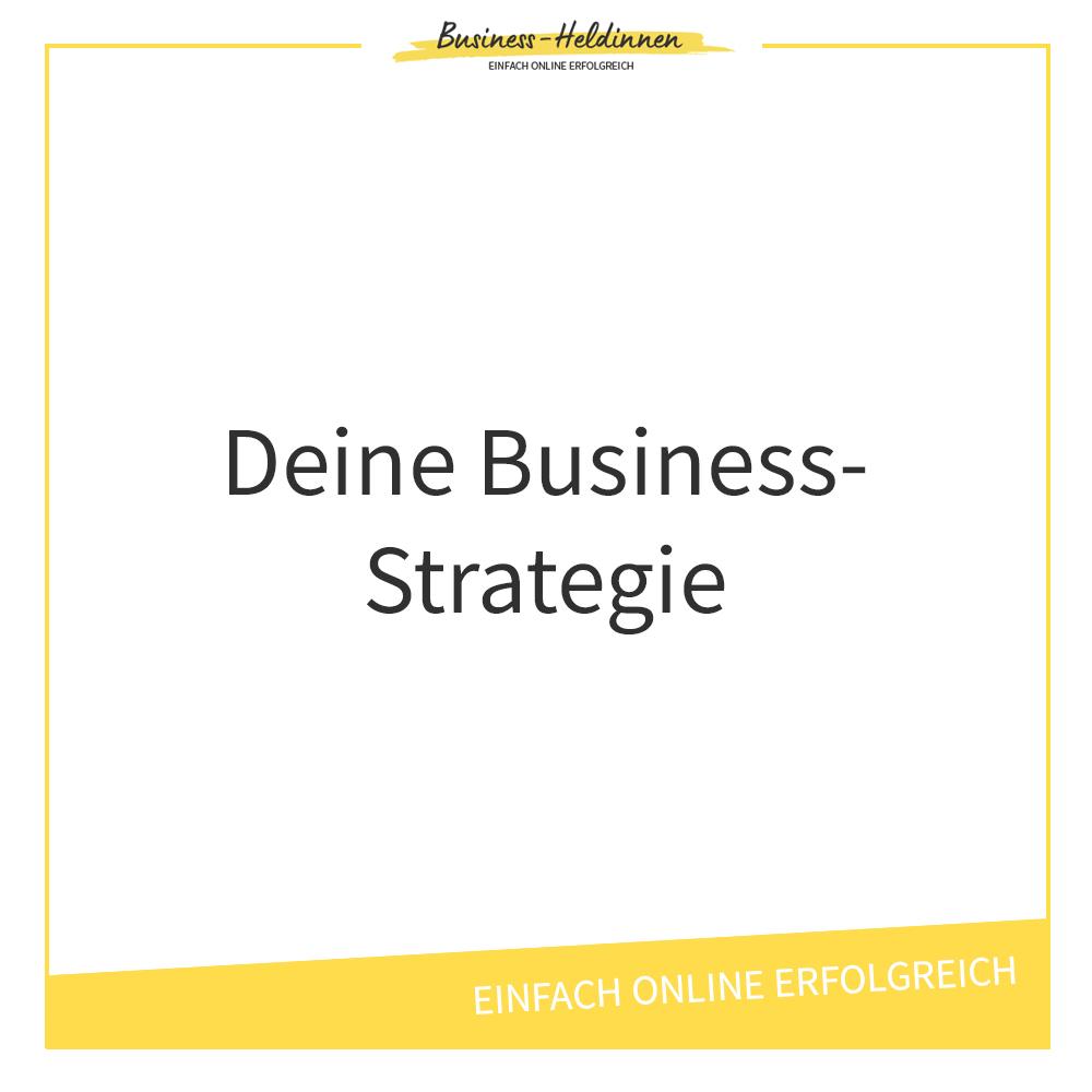Brauchst du eine Business-Strategie? Und welche ist die richtige für dich?