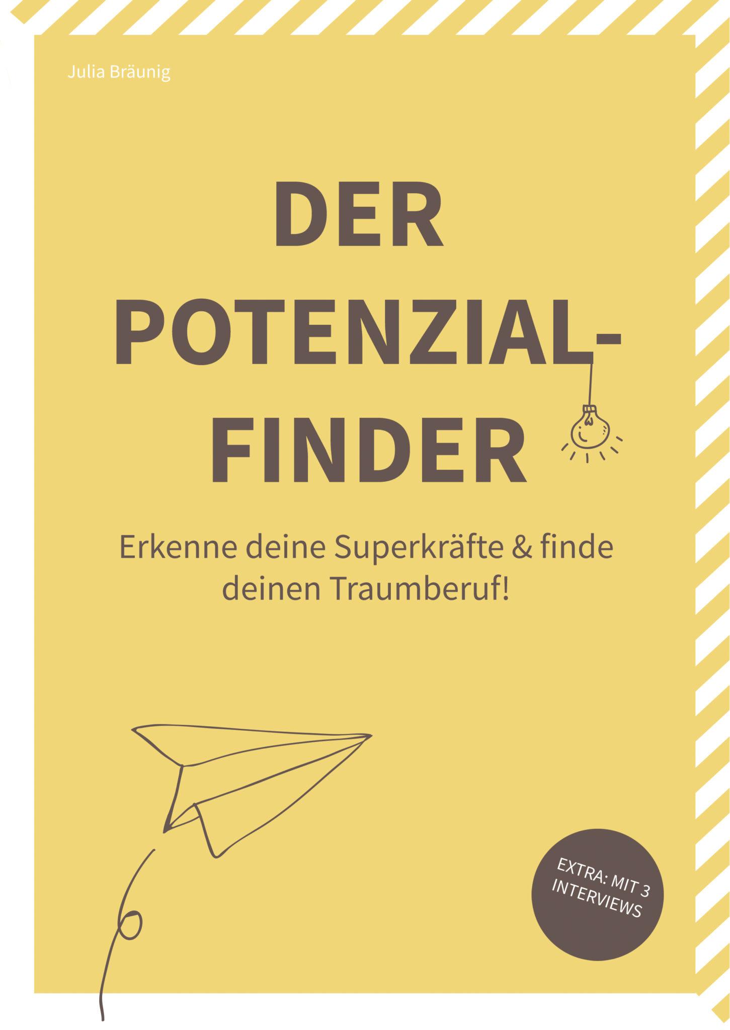 Der Potenzialfinder · Erkenne deine Superkräfte & finde deinen Traumberuf!