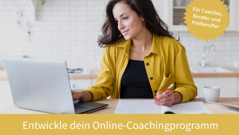 Entwickle dein Online-Coachingprogramm