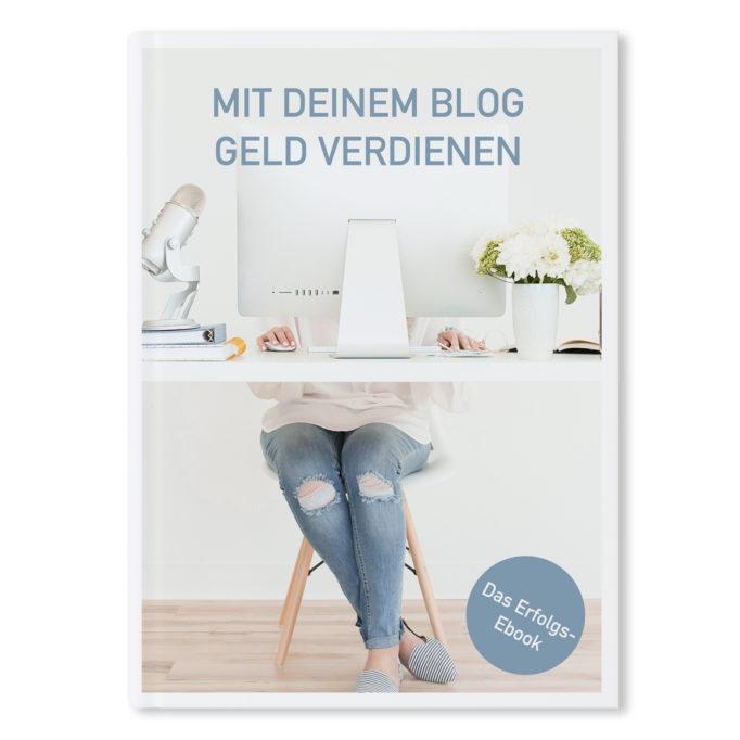 """Taschenbuch & E-Book """"Geld verdienen mit deinem Blog"""
