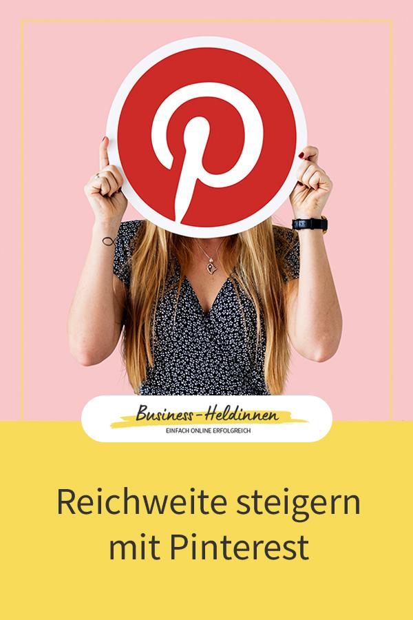 Pinterest-Marketing für dein Business: Wie funktioniert es und wie kannst du damit deine Reichweite steigern?