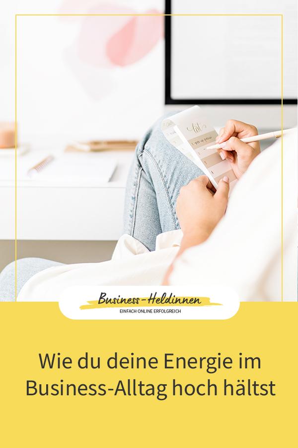 Wie du deine Energie im Business-Alltag hoch hältst
