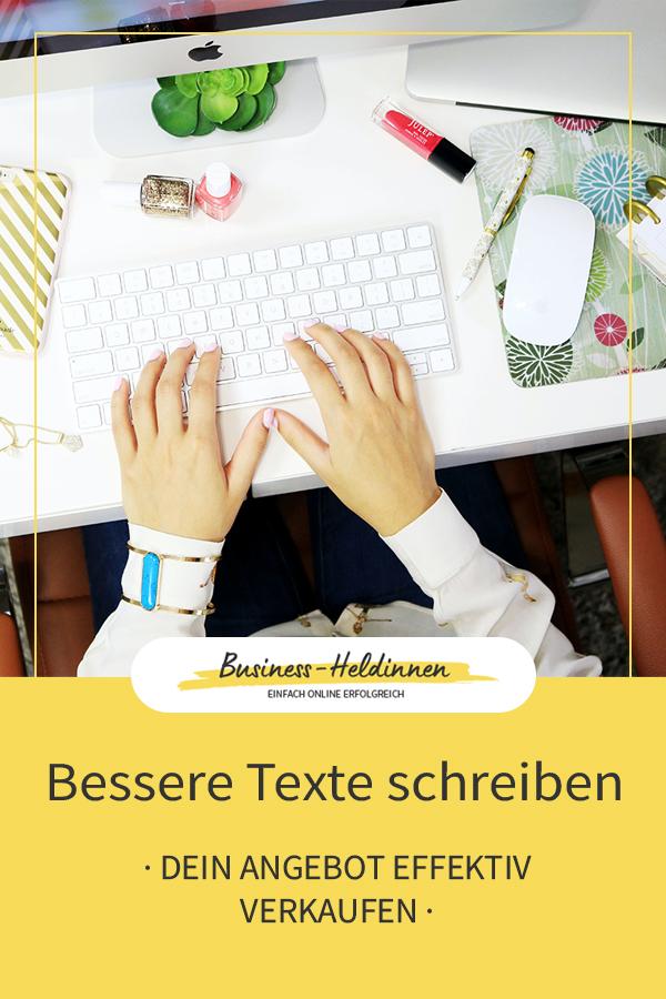 Bessere Texte schreiben: So verkaufst du effektiv deine Produkte & Dienstleistungen