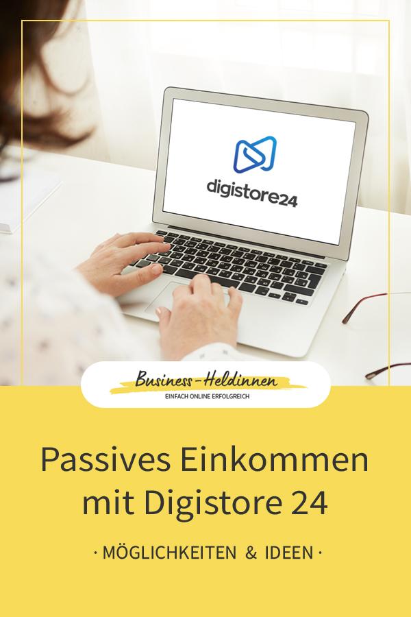Passives Einkommen: Mit Digistore24 einfach & schnell automatisierte Einnahmen erzielen