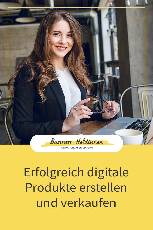 Wie du erfolgreich digitale Produkte erstellst und verkaufst