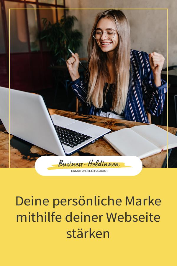 Wie du deine Markenpersönlichkeit (persönliche Marke) mithilfe deiner Webseite stärken kannst