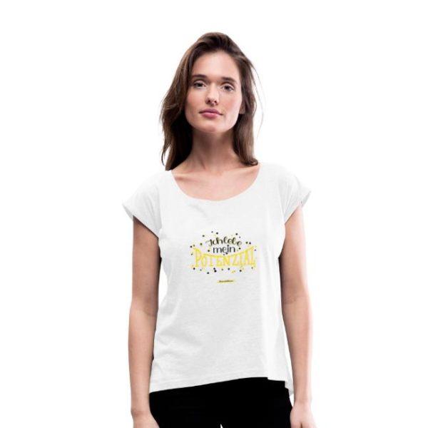 "T-Shirt ""Ich lebe mein Potenzial"""