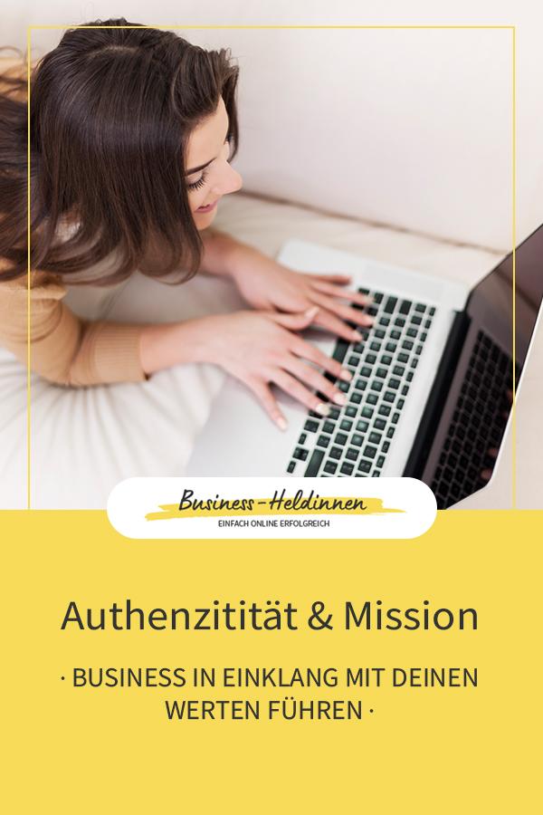 Authentisch sein: Dein Business im Einklang mit deinen Werten führen