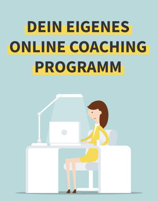 Dein eigenes Coachingprogramm