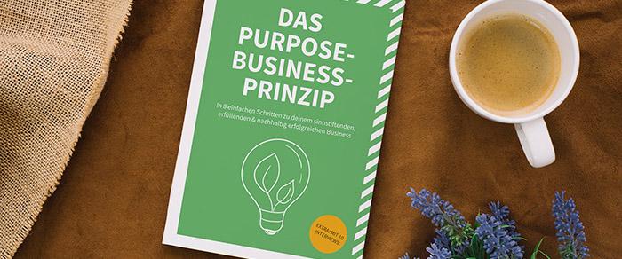 Das Purpose-Business Prinzip