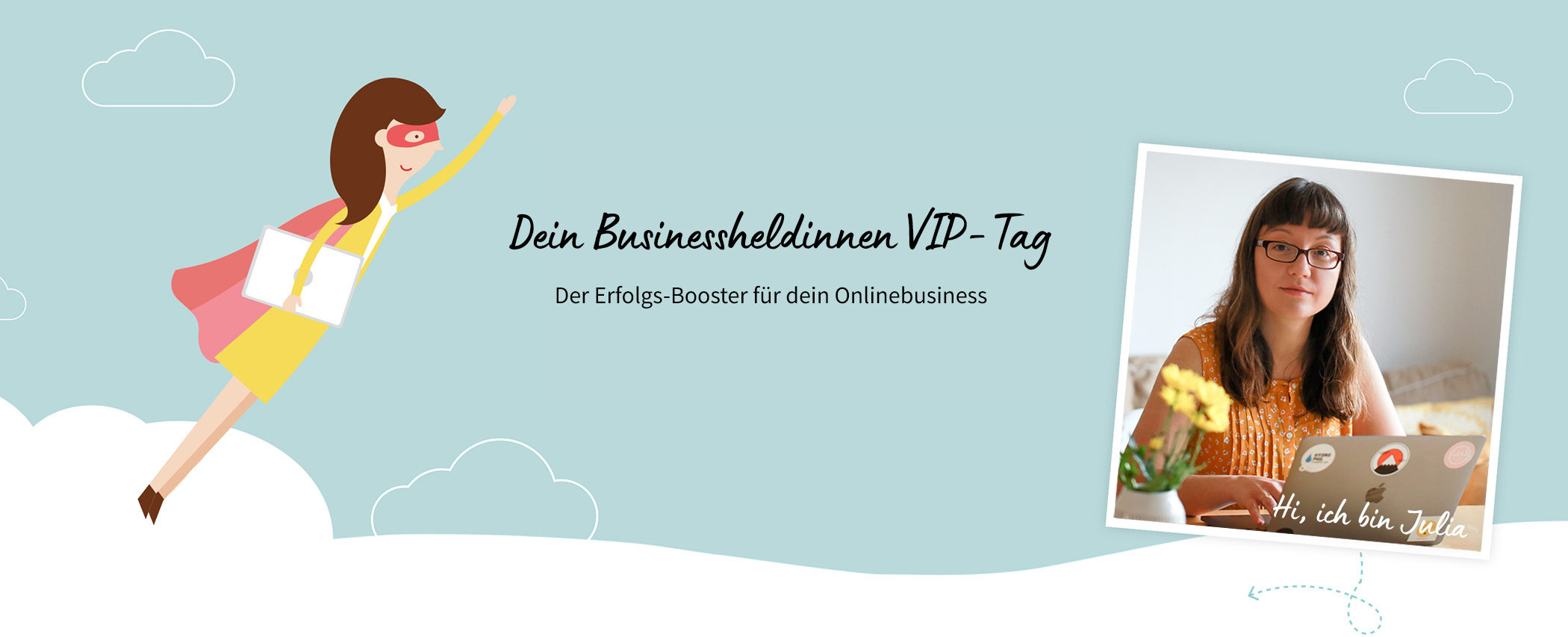 Der Businessheldinnen VIP-Tag