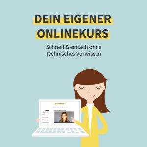 Onlinekurs: Erstelle deinen eigenen Onlinekurs