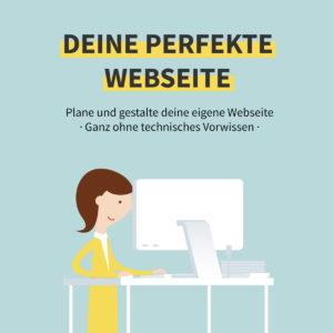 Onlinekurs: Deine perfekte Webseite