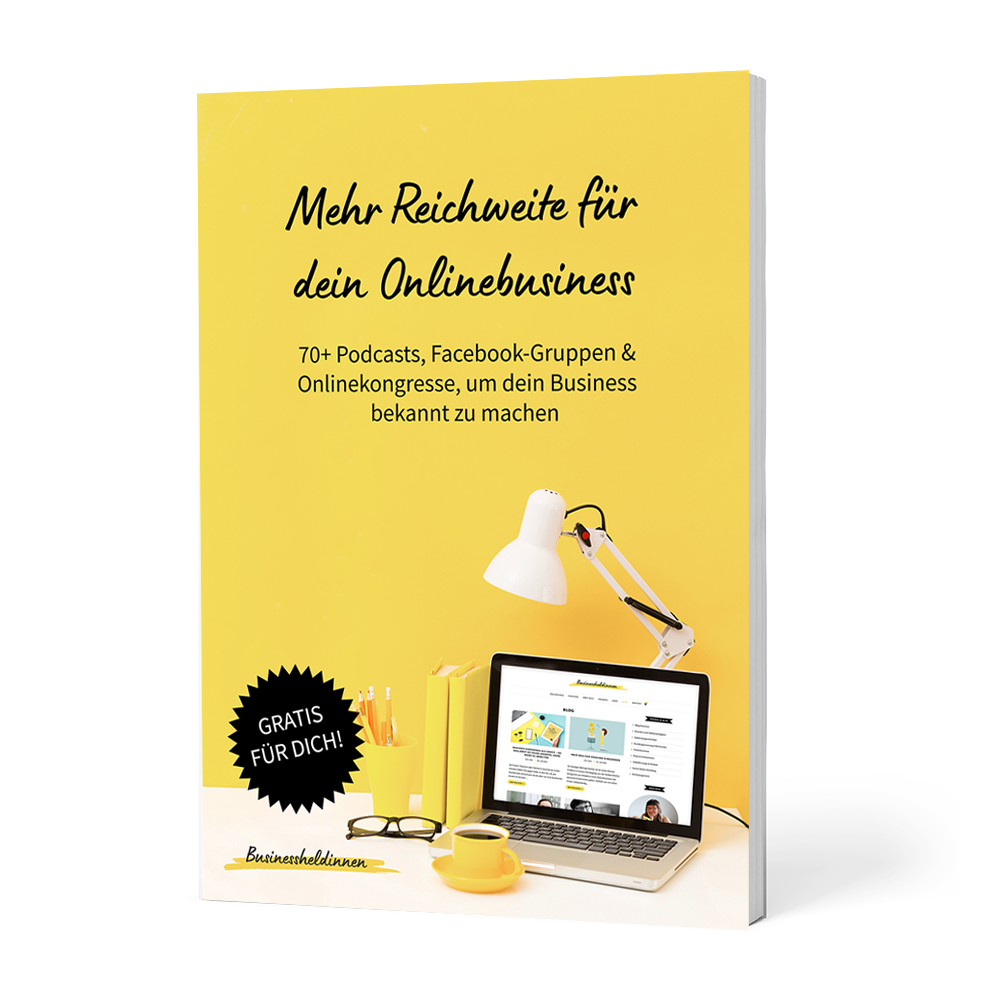 Hol dir dein Freebie: Mehr Reichweite für dein Onlinebusiness