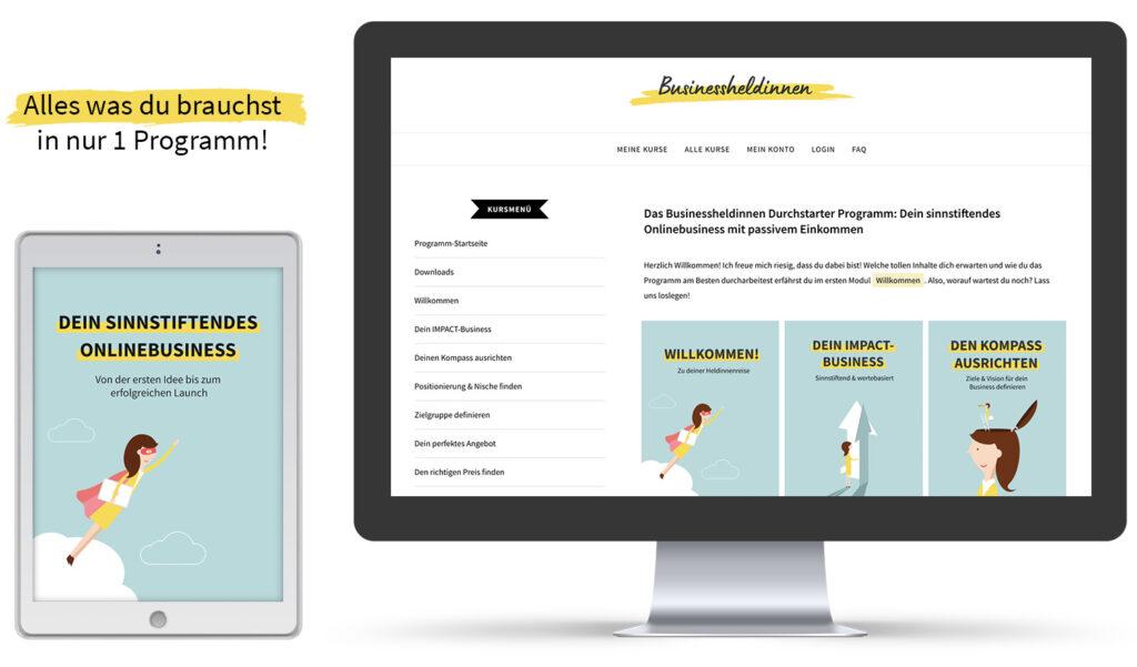 Das Businessheldinnen Durchstarter Programm: Dein sinnstiftendes Onlinebusiness mit passivem Einkommen